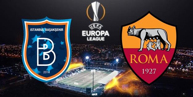 Başakşehir Roma UEFA Avrupa Ligi maçı ne zaman saat kaçta hangi kanalda?