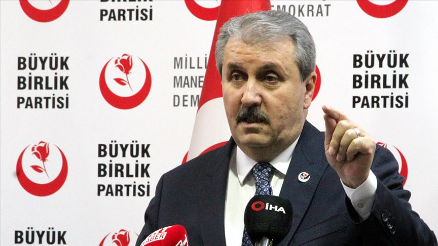 BBP Genel Başkanı Mustafa Destici: Türkiye kendi göbeğini kendi kesmeli