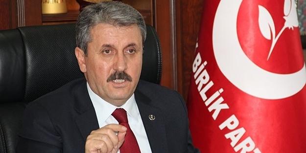 BBP Genel Başkanı Mustafa Destici: PYD, YPG eşittir PKK'dır ve görüldüğü yerde mutlaka yok edilmelidir