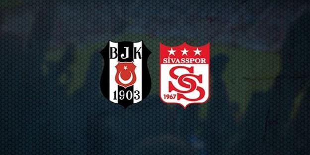 Beşiktaş Sivasspor maçı ne zaman saat kaçta hangi kanalda?