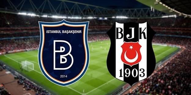 Tam kadro: Beşiktaş-Başakşehir