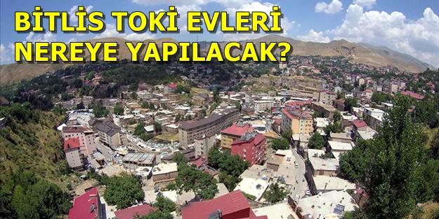 Bitlis TOKİ başvurusu nasıl yapılır, başvuru şartları ne? TOKİ Bitlis evleri hangi ilçelere yapılacak?