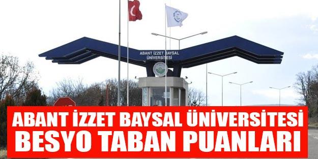 Bolu Abant İzzet Baysal Üniversitesi Besyo Taban Puanları 2019