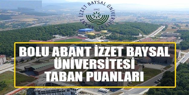 Bolu Abant İzzet Baysal Üniversitesi taban puanları 2019