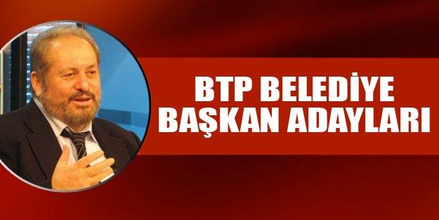 BTP belediye başkan adayları 2019 isim listesi