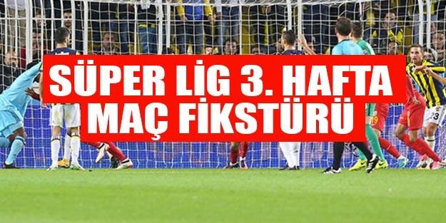 Bu hafta hangi maçlar var? 2019-2020 Süper Lig 3. hafta fikstürü Süper Lig puan durumu