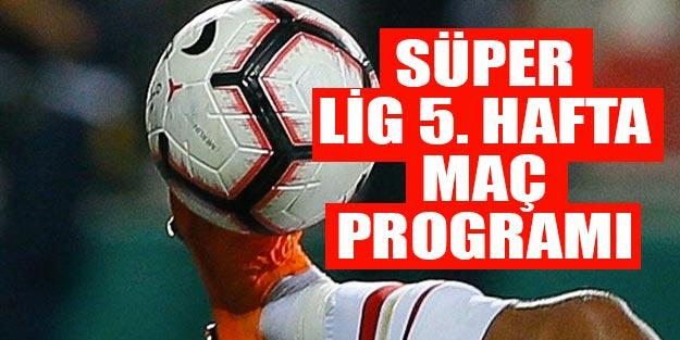 Bu hafta hangi maçlar var? 2019-2020 Süper Lig 5. hafta fikstürü Süper Lig puan durumu