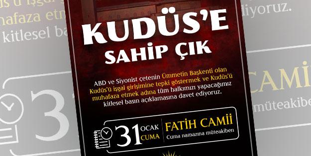 Bugün Kudüs için Fatih Camii'ndeyiz