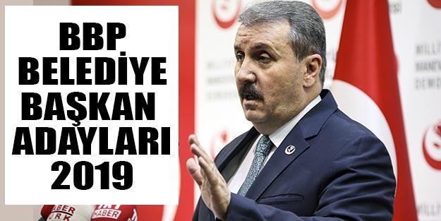 Büyük Birlik Partisi (BBP) belediye başkan adayları 2019 Türkiye geneli