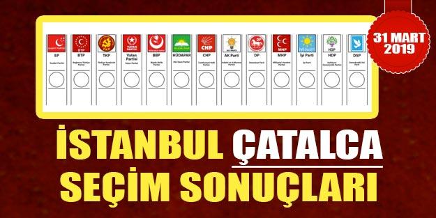 Çatalca yerel seçim sonuçları son dakika | İstanbul Çatalca AK Parti oy oranı CHP oy oranı
