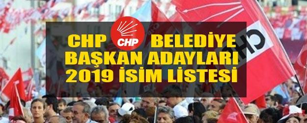 CHP belediye başkan adayları tam liste