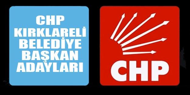 CHP Kırklareli belediye başkan adayları 2019