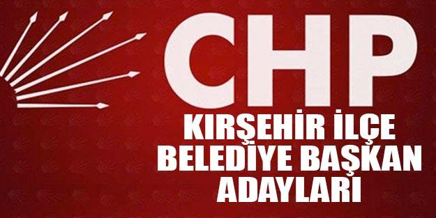 CHP Kırşehir ilçe belediye başkan adayları 2019 yerel seçim