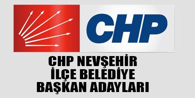 CHP Nevşehir ilçe belediye başkan adayları 2019