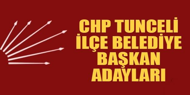 CHP Tunceli ilçe belediye başkan adayları 2019
