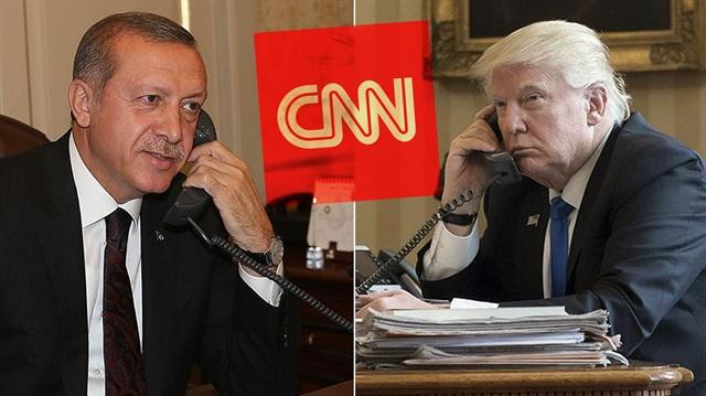CNN Donald Trump'ın Erdoğan'ı aramasını hazmedemedi