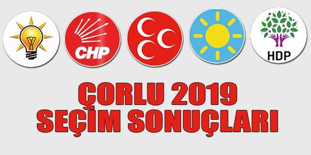 Çorlu seçim sonuçları 2019 | Tekirdağ Çorlu 31 Mart seçim sonuçları oy oranları
