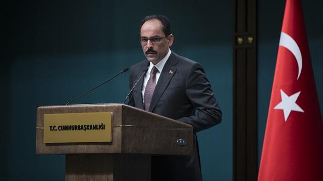 Cumhurbaşkanlığı Sözcüsü Kalın'dan Avrupa'ya eleştiri