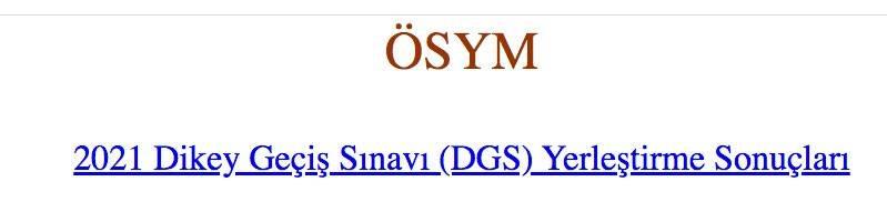 DGS yerleştirme sonuçları açıklandı mı 2021 DGS tercih sonuçları sonuc.osym.gov.tr