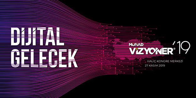 """Dijital gelecek """"Vizyoner 19 Zirvesi""""nde başlıyor"""