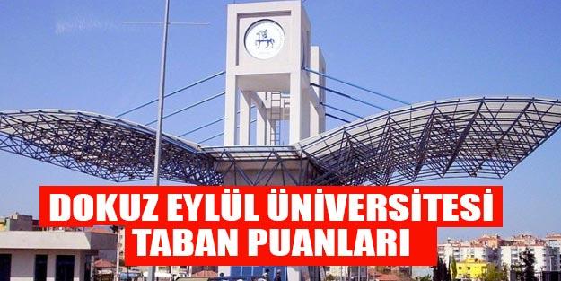 Dokuz Eylül Üniversitesi taban puanları 2019
