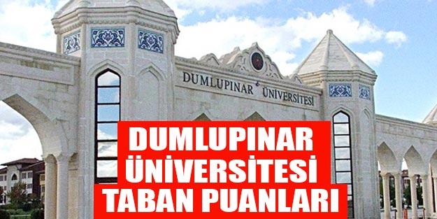 Dumlupınar Üniversitesi (DPÜ) taban puanları 2019