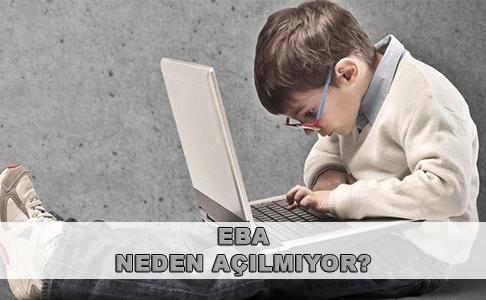 EBA neden açılmıyor? EBA giriş sayfası