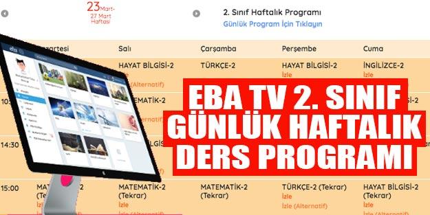 EBA TV 2. Sınıf günlük haftalık ders program EBA TV ders yayını