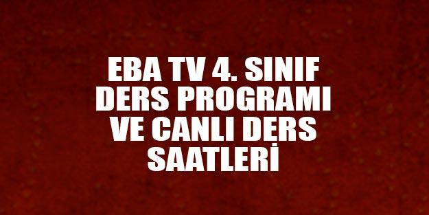 EBA TV 4. Sınıf canlı ders programı 4. sınıf TRT EBA TV ders saatleri