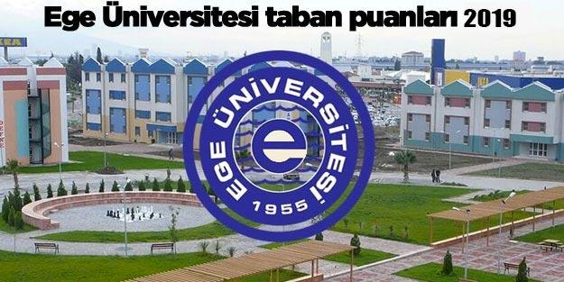 Ege Üniversitesi taban puanları 2019 İzmir Ege Üniversitesi sıralama 2019