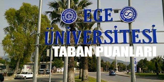 Ege Üniversitesi taban puanları 2019