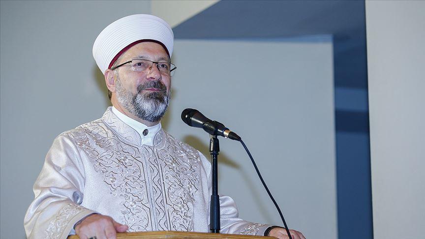Erbaş: Avrupa'daki mezhep savaşlarının benzeri bugün İslam dünyasında yaşanıyor