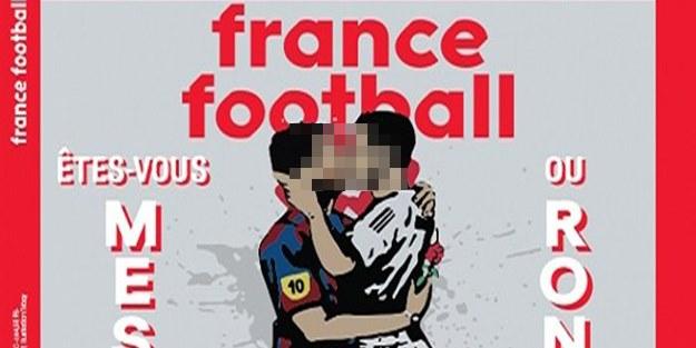 Eşcinsel sapkınlık propagandası yaptı! Ahlaksız 'Ronaldo-Messi' kapağı!
