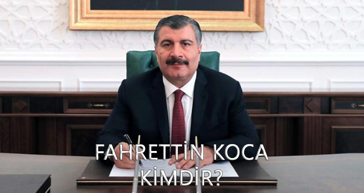 Fahrettin Koca Kimdir? Sağlık Bakanı Koca'nın eşi, yaşı, memleketi ve hayatı