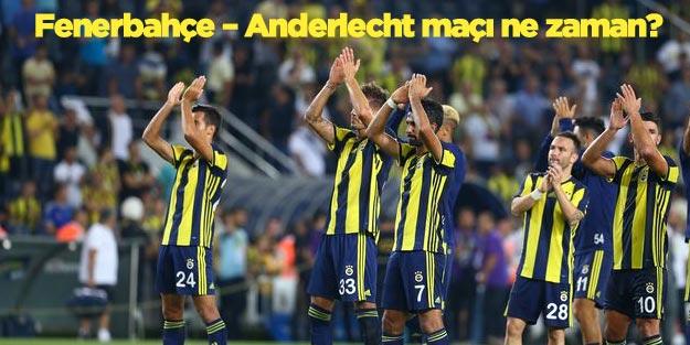 Fenerbahce Anderlecht Maci Ne Zaman Saat Kacta Uefa
