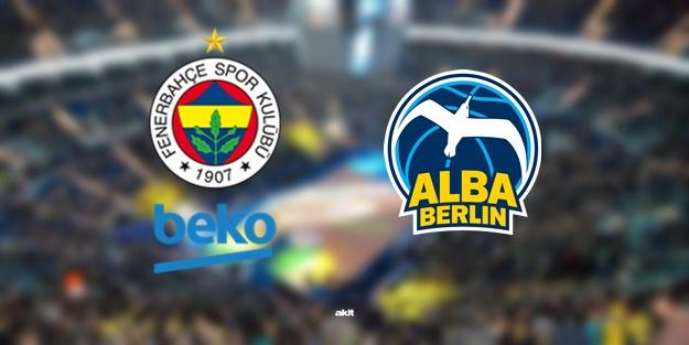 Fenerbahçe Beko Alba Berlin basket maçı ne zamanne zaman saat kaçta hangi kanalda?