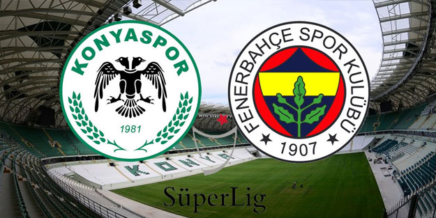 Fenerbahçe mi Konyaspor mu?