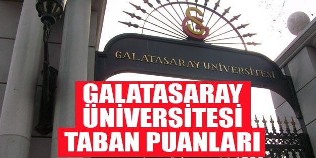 Galatasaray üniversitesi taban puanları 2019