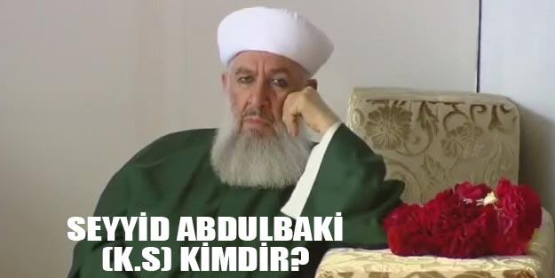 Gavsı Sani Abdulbaki (k.s.) kimdir?