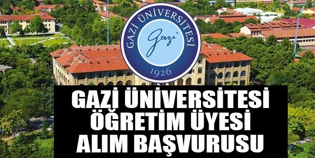 Gazi Üniversitesi öğretim ve araştırma görevlisi alımı 2019 son dakika başvuru