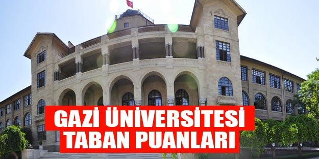 Gazi Üniversitesi taban puanları 2019