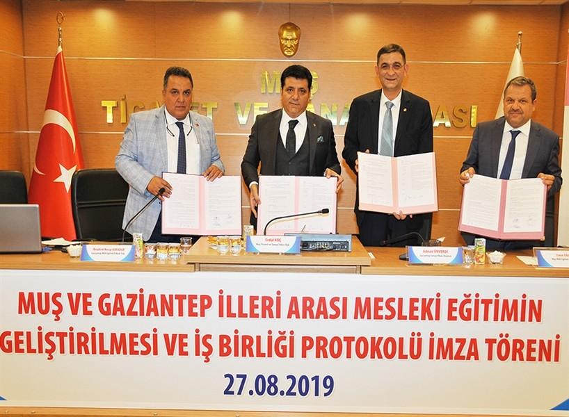 Gaziantep ve Muş illeri Arasında mesleki eğitimin geliştirilmesi ve işbirliği protokolü