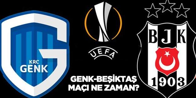 Genk Beşiktaş maçı ne zaman saat kaçta?