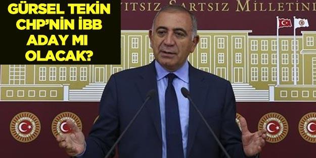Gürsel Tekin CHP İstanbul Büyükşehir Belediye Başkan adayı mı?