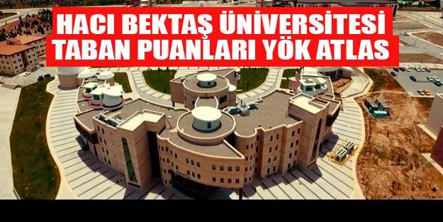 Hacı Bektaş Veli Üniversitesi taban puanları 2019 Nevşehir Hacı Bektaş Veli Üniversitesi kontenjanları ve yüzdelik dilimleri YÖK Atlas
