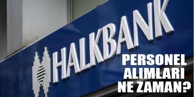 Halk Bankası alımları 2019 banka gişe memuru alımı başvuru şartları neler?