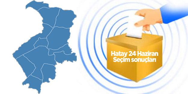 Hatay seçim sonuçları 24 Haziran 2018 | Cumhur İttifakı (AK Parti MHP) Millet İttifakı (CHP İYİ Parti Saadet) HDP oy oranları