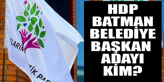 HDP Batman belediye başkan adayları
