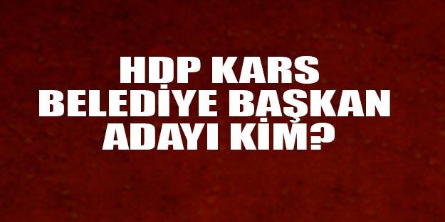 HDP Kars belediye başkan adayları 2019 kim?