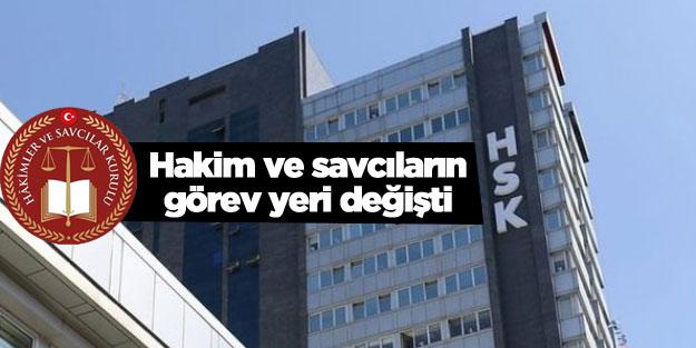 HSK kararnamesine göre atanan görev yeri değişen hakim ve savcı atama listesi